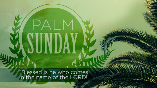 Palm Sunday – 5th April